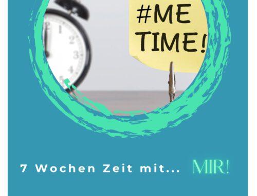 Fastenzeit aktiv gestalten: Fastenheft  #MEtime- 7 Wochen Zeit mit…Dir!